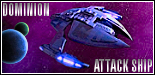 Dominion Attack Ship
